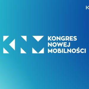 Kongres Nowej Mobilności 2019- relacja