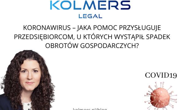 Koronawirus – jaka pomoc przysługuje przedsiębiorcom, u których wystąpił spadek obrotów gospodarczych?